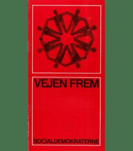 """Socialdemokratiets 3. principprogram """"Vejen frem"""""""