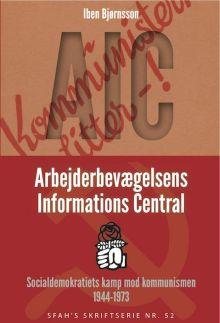 Forside til Iben Bjørnsson om Arbejderbevægelsens Informations Central