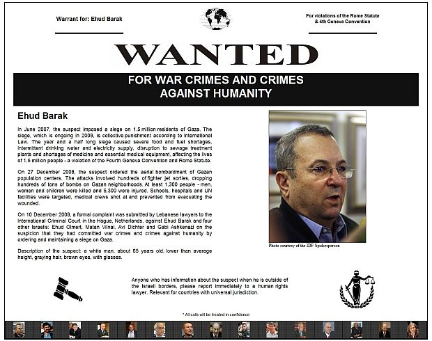 Wanted Ehud Barak for war crimes and crimes against humanity