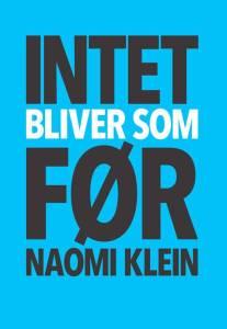 Naomi Klein: Intet bliver som før
