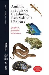 Sci-Book: Amfibis i rèptils de Catalunya, País Valencià i Balears, de Xavier Rivera, Daniel Escoriza, Joan Maluquer-Margalef, Oscar Arribas, Salvador Carranza