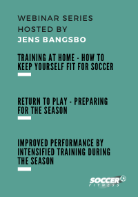 Webinar bundle with Jens Bangsbo – Return to play after the isolation period