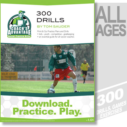 300 Soccer Drills. All Ages.