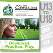 Youth Cometitive. U13 to U18. 10 practices. 80 drills, games and exercises.