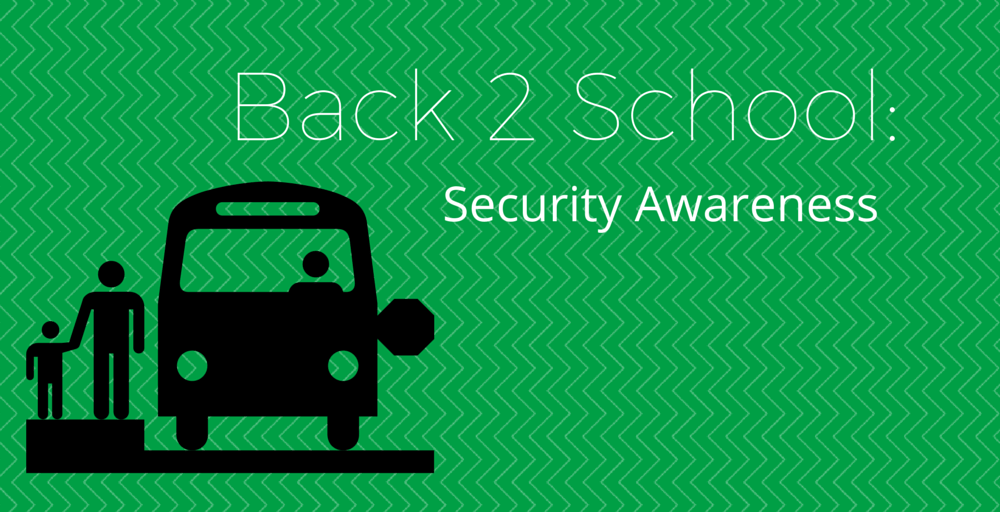 Back to School: Security Awareness