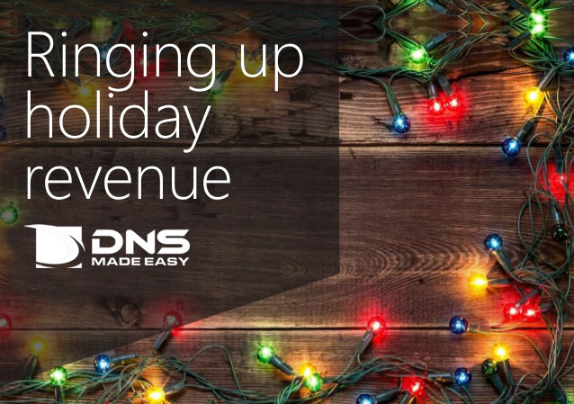 Gear Up for the Holidays with Reliable DNS