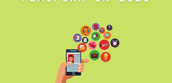 5 Tips for Finding the Right Social Media Platform in 2021