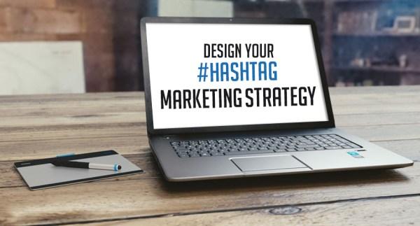 Hashtag marketing Strategy