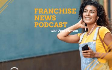 Franchise News Podcast 8.5.2020