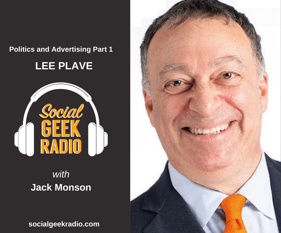 Politics, Ads, and Franchising with Lee Plave Part 1