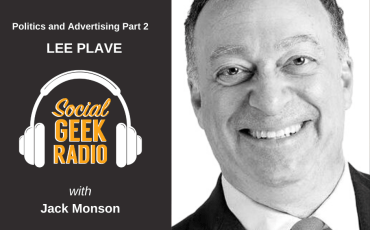 Politics, Ads, and Franchising with Lee Plave Part 2
