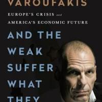 Book Review of: 'And the weak suffer what they must?' by Yanis Varoufakis