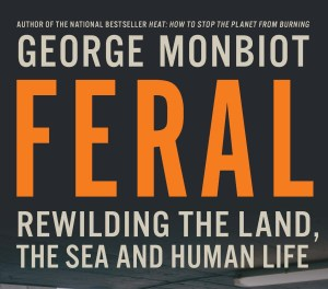 George Monbiot is a superb nature writer