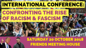 Confronting the Rise of Racism & Fascism: International Conference @ Friends House