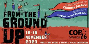 From the Ground Up: Global Gathering for Climate Justice @ Online