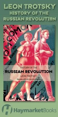 Leon Trotsky, History of the Russian Revolution (Haymarket Books)