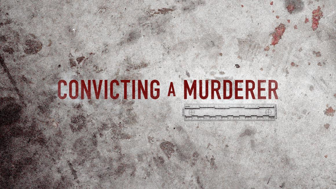 Convicting a Murderer