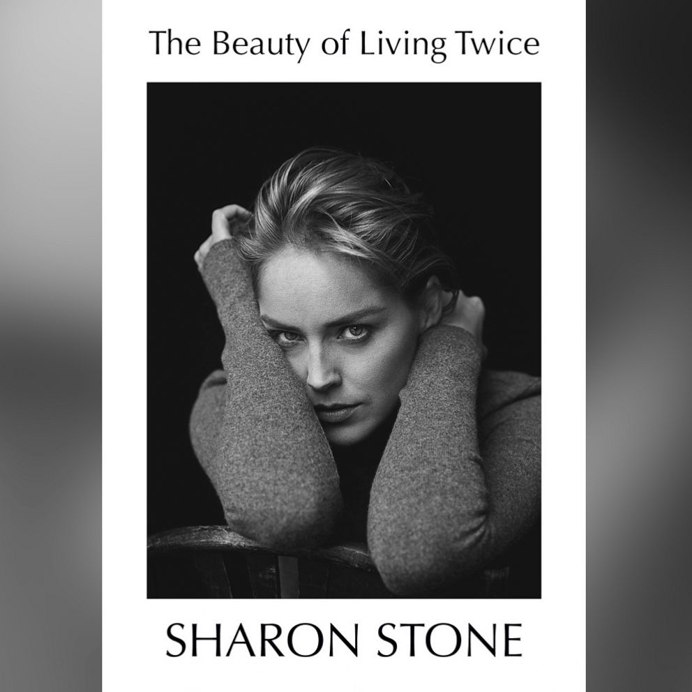 Sharon Stone The Beauty of Living Twice