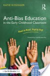 Anti-Bias Education in the Early Childhood Classroom