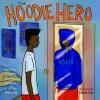The Hoodie Hero
