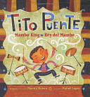 Tito Puente: Mambo King / Rey del Mambo