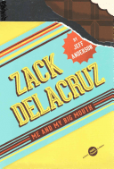 Zack Delacruz: Me and My Big Mouth