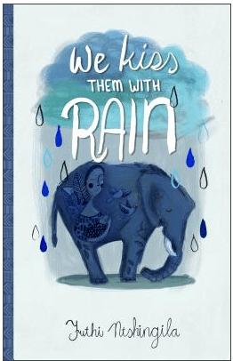 We Kiss Them With Rain