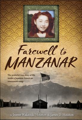Farewell to Manzanar 9781328742117