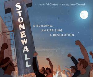 Stonewall. A Building. An Uprising. A Revolution.