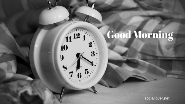 Clock images saying good morning