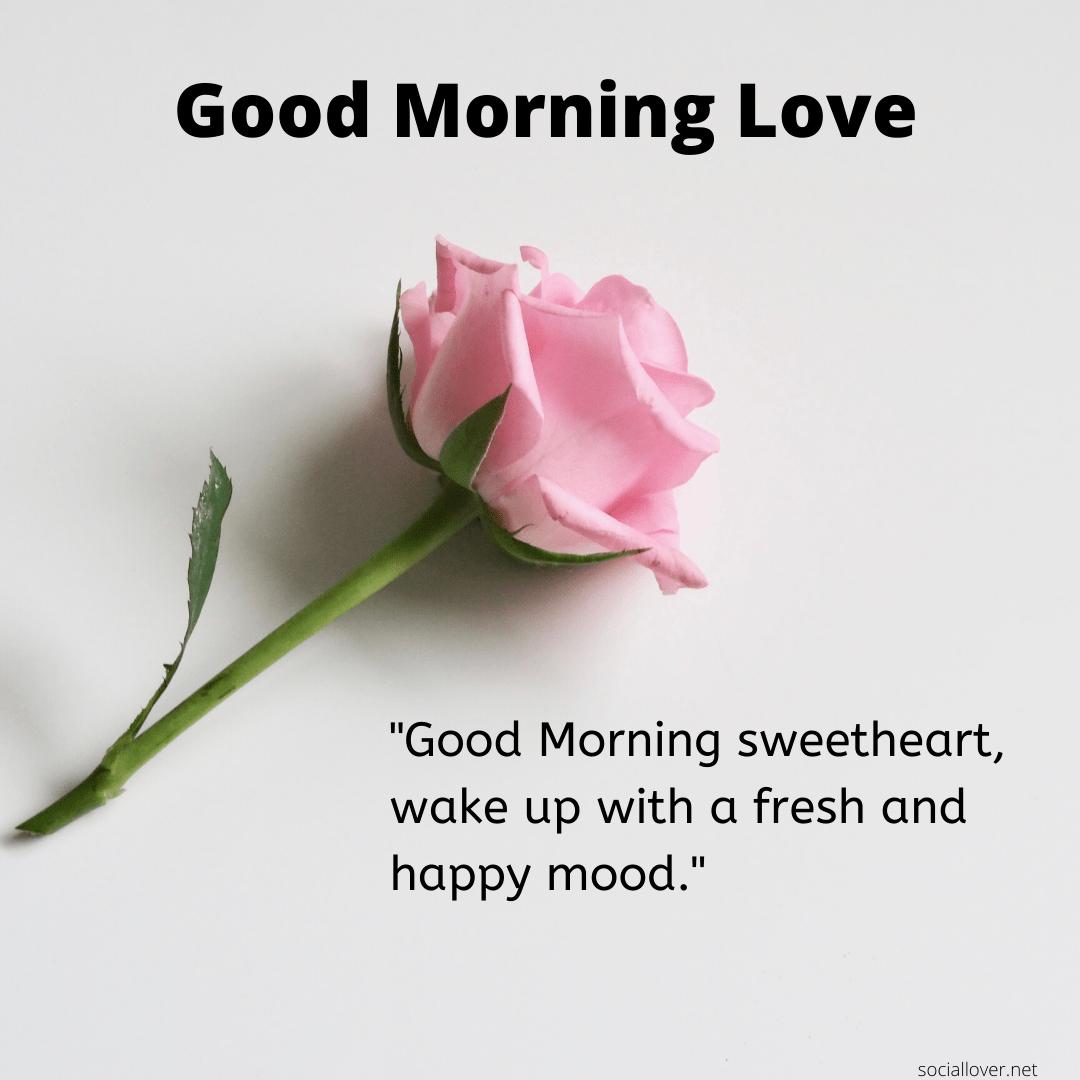Heartfelt good morning love messages for girlfriend boyfriend for ...