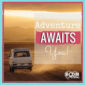 Adventure Awaits You!