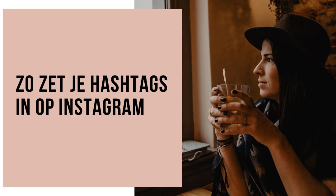 Alles over Instagram Hashtags