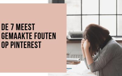 De 7 meest gemaakte fouten op Pinterest