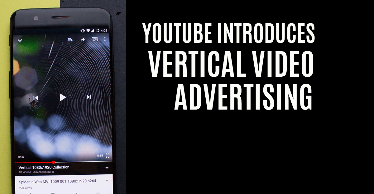 YouTube Introduces Vertical Video Advertising ...