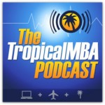 http://www.tropicalmba.com/podcasts/