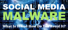 Social Media Malware: What Is It And How Do You Avoid It?