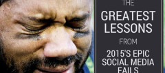 The Greatest Lessons From Epic Social Media Fails 2015