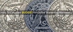 How To Calculate Budget For Online Marketing?
