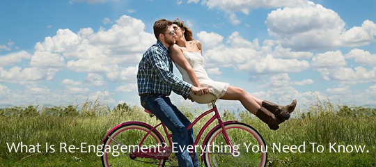 What Is Re-Engagement? Everything You Need To Know