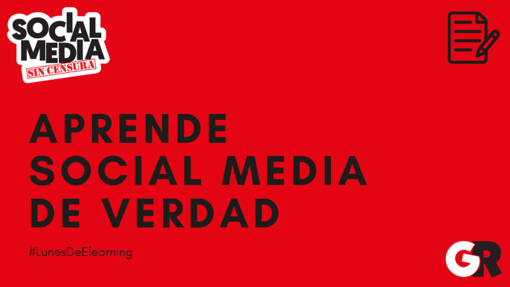 social media sin censura #LunesDeElearning