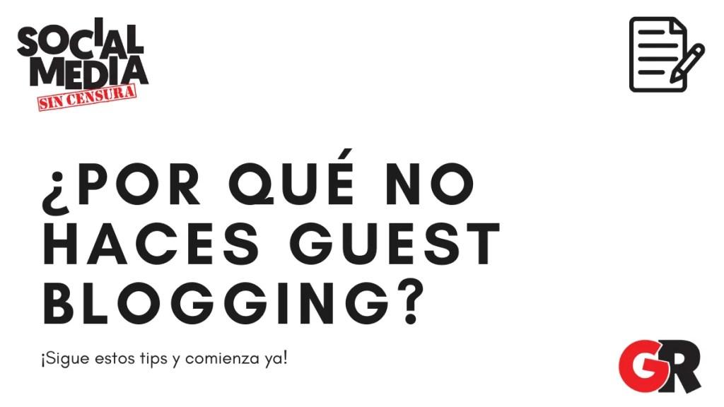 5 beneficios del guest blogging