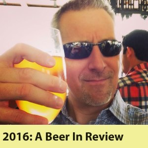 2016: A Beer In Review