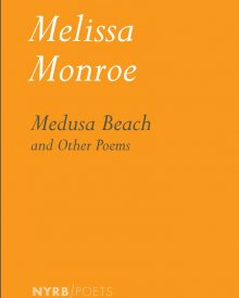 Melissa Monroe (2020) – Medusa Beach and Other Poems