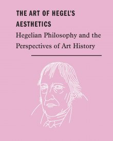 Paul Kottman (2018) – The Art of Hegel's Aesthetics