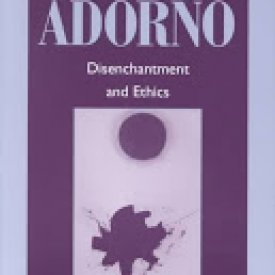 J. M. Bernstein (2001) — Adorno: Disenchantment and Ethics