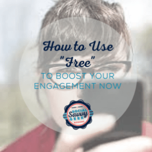 How to Use Free to Boost Your Engagement Now