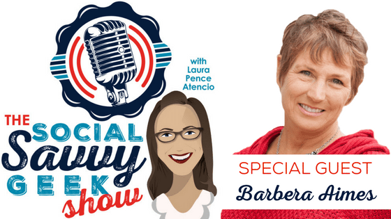 The Social Savvy Geek Show Podcast Season 2 Episode 2 Guest Barbera Aimes