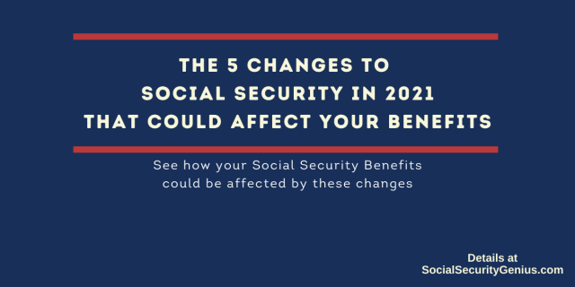 """2021 social security changes you need to know"""