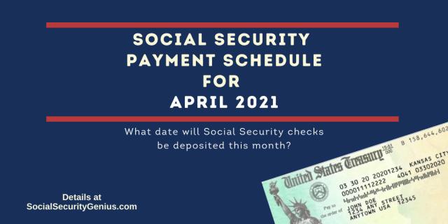 """April 2021 Direct Deposit dates for Social Security Benefit Payments"""